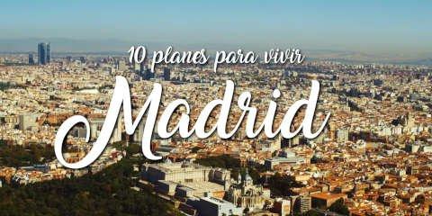 10 planes para vivir Madrid