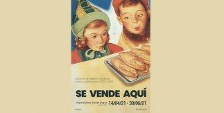 Se vende aquí. Comercio de Madrid a través de carteles publicitarios (1870-1960)